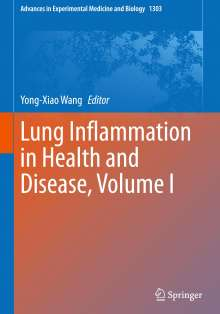 Lung Inflammation in Health and Disease, Volume I, Buch