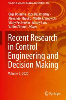 Recent Research in Control Engineering and Decision Making, Buch