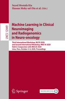 Machine Learning in Clinical Neuroimaging and Radiogenomics in Neuro-oncology, Buch