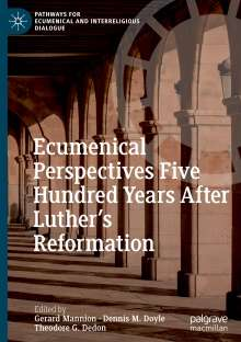 Ecumenical Perspectives Five Hundred Years After Luther's Reformation, Buch
