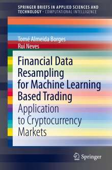 Rui Neves: Financial Data Resampling for Machine Learning Based Trading, Buch