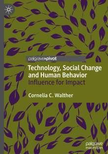 Cornelia C. Walther: Technology, Social Change and Human Behavior, Buch