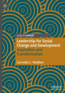 Cornelia C. Walther: Leadership for Social Change and Development, Buch