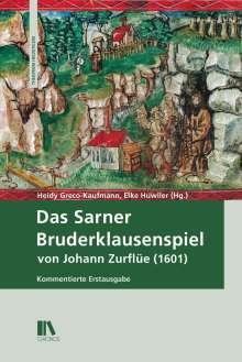 Heidy Greco-Kaufmann: Das Sarner Bruderklausenspiel von Johann Zurflüe (1601), Buch