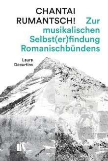 Laura Decurtins: Chantai rumantsch!, Buch