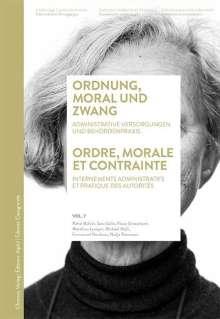 Rahel Bühler: Ordnung, Moral und Zwang / Ordre, morale et contrainte, Buch