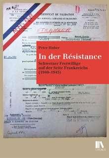 Peter Huber: In der Résistance, Buch