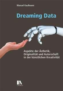 Manuel Kaufmann: Dreaming Data, Buch