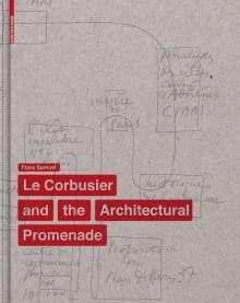 Flora Samuel: The Elements of Le Corbusier's Architectural Promenade, Buch