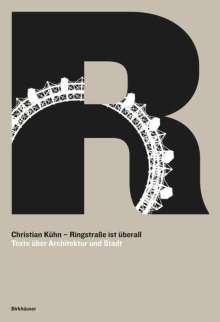 Christian Kühn: Ringstraße ist überall, Buch