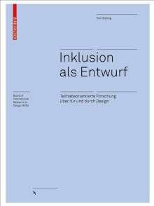 Tom Bieling: Inklusion als Entwurf, Buch