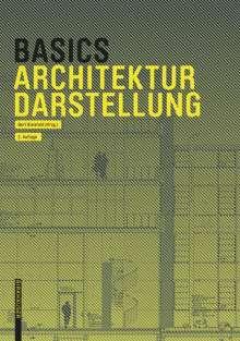 Bert Bielefeld: Basics Architekturdarstellung, Buch