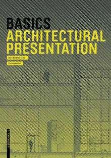 Bert Bielefeld: Basics Architectural Presentation, Buch