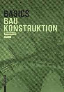 Andreas Achilles: Basics Baukonstruktion, Buch