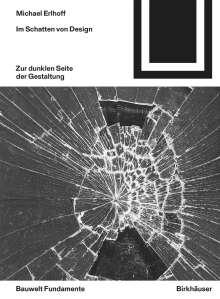 Michael Erlhoff: Im Schatten von Design, Buch