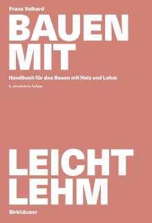 Franz Volhard: Bauen mit Leichtlehm, Buch