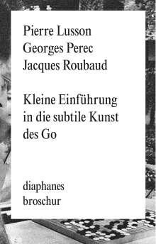 Georges Perec: Kleine Einführung in die subtile Kunst des Go, Buch
