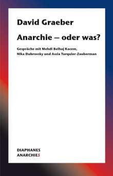 David Graeber: Anarchie - oder was?, Buch