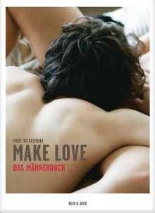 Marc Rackelmann: Make Love. Das Männerbuch, Buch