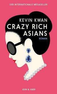 Kevin Kwan: Crazy Rich Asians, Buch