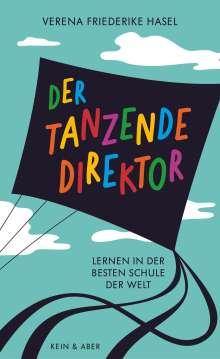 Verena Friederike Hasel: Der tanzende Direktor, Buch
