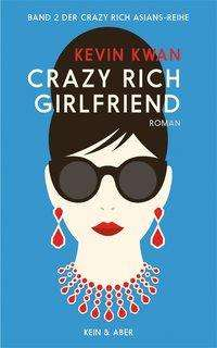 Kevin Kwan: Crazy Rich Girlfriend, Buch