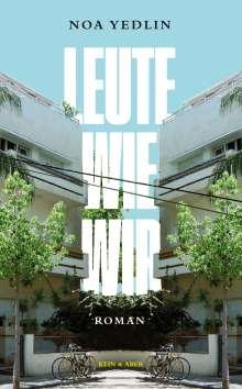 Noa Yedlin: Leute wie wir, Buch