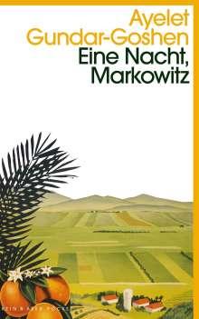 Ayelet Gundar-Goshen: Eine Nacht, Markowitz, Buch