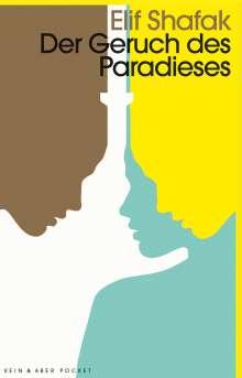 Elif Shafak: Der Geruch des Paradieses, Buch