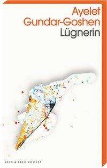 Ayelet Gundar-Goshen: Lügnerin, Buch