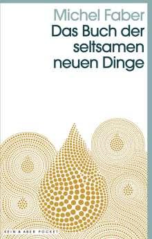 Michel Faber: Das Buch der seltsamen neuen Dinge, Buch