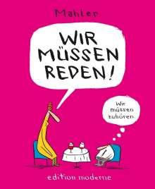 Nicolas Mahler: Wir müssen reden, Buch