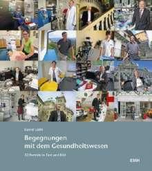 Daniel Lüthi: Begegnungen mit dem Gesundheitswesen, Buch