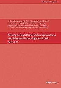 Jan Steffel: Schweizer Expertenbericht zur Anwendung von Edoxaban in der täglichen Praxis, Buch