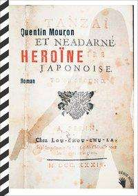 Quentin Mouron: Heroïne, Buch
