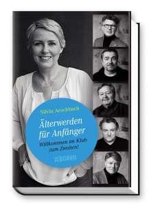 Silvia Aeschbach: Älterwerden für Anfänger, Buch