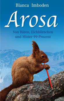 Blanca Imboden: Arosa, Buch