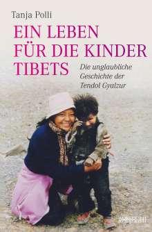 Tanja Polli: Ein Leben für die Kinder Tibets, Buch