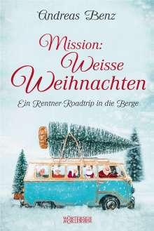 Andreas Benz: Mission: Weisse Weihnachten, Buch
