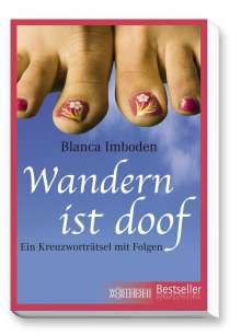 Blanca Imboden: Wandern ist doof, Buch