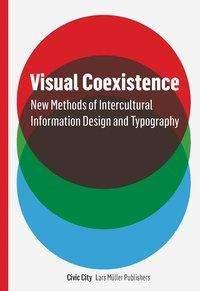 Visual Coexistence, Buch
