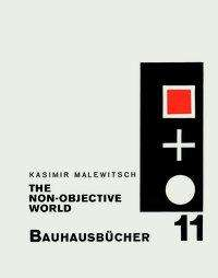 Kasimir Malevich: The Non-objective World, Buch