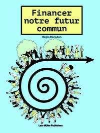 Régis Marodon: Financer notre futur commun au temps de la Covid-19, Buch