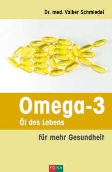 Volker A. Schmiedel: Omega-3 - Öl des Lebens, Buch