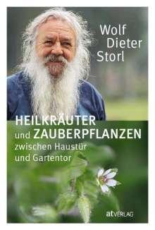 Wolf-Dieter Storl: Heilkräuter und Zauberpflanzen zwischen Haustür und Gartentor, Buch
