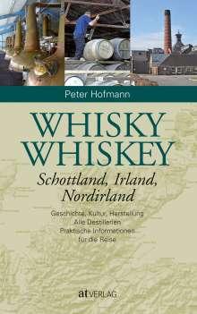 Peter Hofmann: Whisky Whiskey, Buch