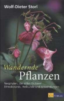 Wolf-Dieter Storl: Wandernde Pflanzen, Buch