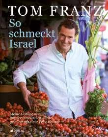 Tom Franz: So schmeckt Israel, Buch
