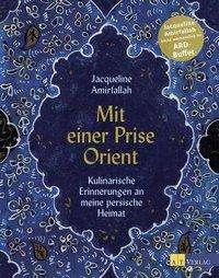 Jacqueline Amirfallah: Mit einer Prise Orient, Buch