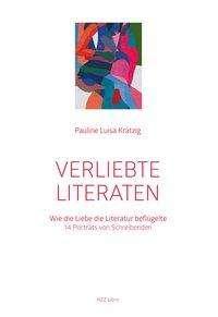 Pauline Luisa Krätzig: Verliebte Literaten, Buch